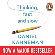 Thinking, Fast and Slow (       UNABRIDGED) by Daniel Kahneman Narrated by Patrick Egan