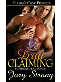 Drui Claiming (Supernatural Bonds, Book Four)