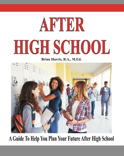 after high school plan Overview of opening doors to self-determination skills after high school services are based on eligibility plans for employment or a similar individualized.
