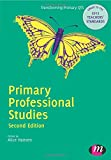 Primary Professional Studies (Transforming Primary QTS Series)