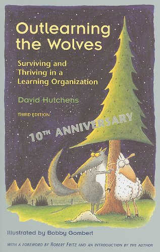 Outlearning the Wolves: Surviving and Thriving in a...