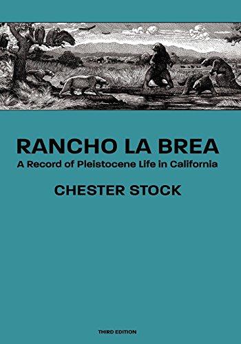 Rancho La Brea: A Record of Pleistocene Life in California, Third Ed.