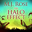 The Halo Effect (       UNABRIDGED) by M. J. Rose Narrated by Phil Gigante, Natalie Ross