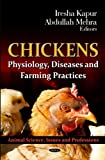Chickens: Physiology, Diseases and Farming Practices (Animal Science, Issues and Professions)