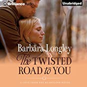 The Twisted Road to You: Perfect, Indiana, Book 4 | Barbara Longley