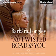 The Twisted Road to You: Perfect, Indiana, Book 4 (       UNABRIDGED) by Barbara Longley Narrated by Eric G. Dove
