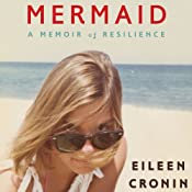 Mermaid: A Memoir of Resilience | [Eileen Cronin]