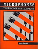 Microphones Technology and Technique (0240512790) by Borwick, John