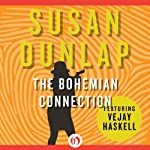The Bohemian Connection: A Vejay Haskell Mystery, Book 2 (       UNABRIDGED) by Susan Dunlap Narrated by Elizabeth Wiley