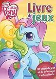 echange, troc Collectif - 48 pages de jeux my little Pony