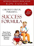 img - for Children's eBook Publishing Success Formula: An Insider's Guide to Self-Publishing book / textbook / text book
