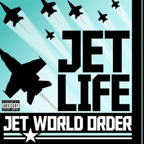 jet life jet world order