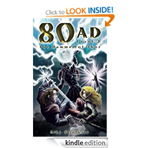 80AD - The Hammer of Thor (Book 2) Aiki Flinthart and Jason Seabaugh