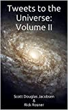 img - for Tweets to the Universe: Volume II book / textbook / text book