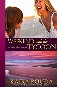 (FREE on 8/20) Weekend With The Tycoon by Kaira Rouda - http://eBooksHabit.com