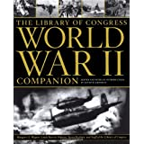 The Library of Congress World War II Companion ~ David M. Kennedy
