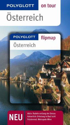 Österreich. Polyglott on tour - Reiseführer: