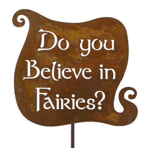 Do You Believe in Fairies Steel Yard and Garden Sign