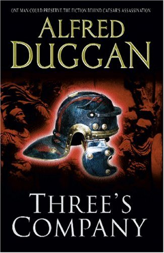 Three's Company (Fiction), Alfred Duggan