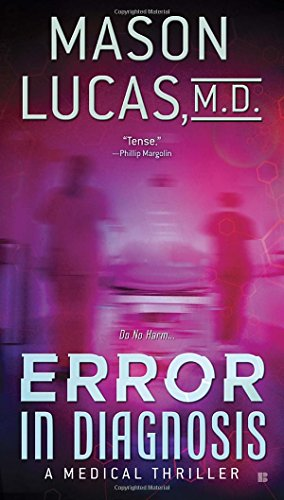 Error in Diagnosis: A Medical Thriller