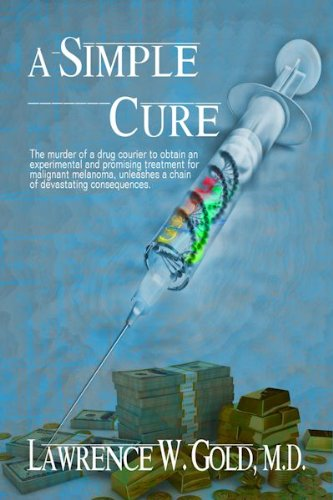 Book: A Simple Cure by Lawrence Gold, M.D.