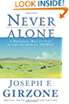 Never Alone: A Personal Way to God by...