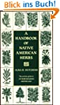 A Handbook of Native American Herbs (...