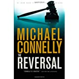 The Reversal (A Lincoln Lawyer Novel) ~ Michael Connelly