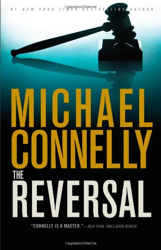 Image of The Reversal (A Lincoln Lawyer Novel)