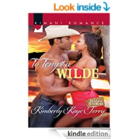 To Tempt a Wilde (Mills & Boon Kimani) (Wilde in Wyoming - Book 1)