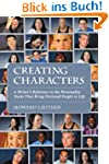 Creating Characters: A Writer's Refer...