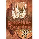 Borderline Dreamtimeby Luke Mitchell