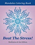 Beat The Stress! Meditation & Zen Edi...