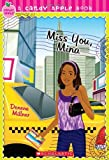 img - for Candy Apple #27: Miss You, Mina by Denene Millner (2010-07-01) book / textbook / text book