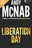 img - for Liberation Day: Nick Stone Book 5: Andy McNab's best-selling series of Nick Stone thrillers - with bonus material book / textbook / text book
