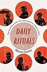 Daily Rituals par Currey