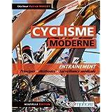 Cyclisme Moderne (le) Entra�nement : principes, m�thodes et surveillance m�dicale - Nouvelle �ditionpar Mallet (Docteur) Patrick