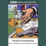 Paul Temple and the Conrad Case (Dramatized)   [Francis Durbridge]