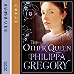 The Other Queen | Philippa Gregory