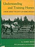 img - for Understanding And Training Horses: A Book About The Unity Of Horse And Man - Ha book / textbook / text book