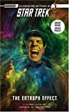 The Entropy Effect (Star Trek (Unnumbered Paperback)) (1416524649) by McIntyre, Vonda N.