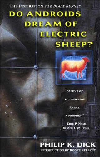 Doandroids Dream Ofelectric Sheep?(Text Only)By P.K.Dick