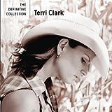 echange, troc Terri Clark - Definitive Collection
