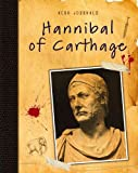 img - for Hannibal of Carthage (Hero Journals) book / textbook / text book