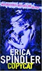 Copycat by Spindler, Erica published by Mira (2006) [Paperback]