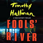 Fools' River: A Poke Rafferty Thriller | [Timothy Hallinan]
