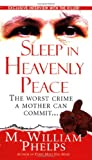 Sleep in Heavenly Peace (Pinnacle True Crime)