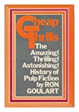 img - for Cheap thrills;: An informal history of the pulp magazines book / textbook / text book