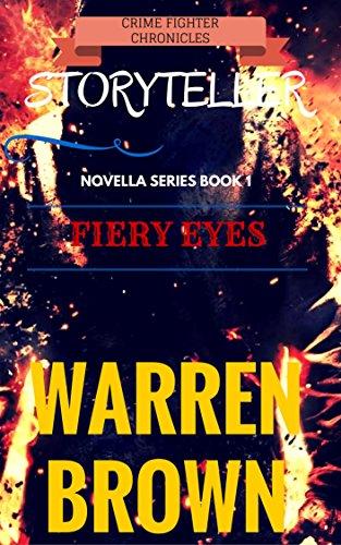 Book: STORYTELLER-FIERY EYES by Warren Brown