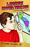 A Mystery Bigger Than Big: A Mickey Rangel Mystery / Un misterio mas grande que grandisimo: Coleccion Mickey Rangel, Detective Privado (Mickey Rangel Mystery / Coleccion Mickey Rangel, Detective P)